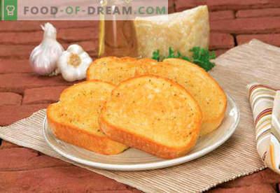 Grzanki z czosnkiem - najlepsze przepisy. Jak prawidłowo i smacznie ugotować tosty z czosnkiem.