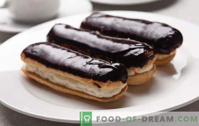 Eclairs at home: recipes for marvelous pastries. Cooking homemade eclairs with different fillings and dough